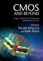 CMOS and Beyond : Logic Switches for Terascale Integrated Circuits