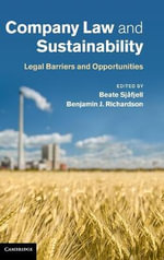 Company Law and Sustainability : Legal Barriers and Opportunities