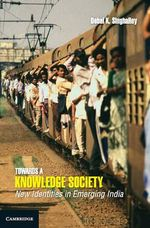 Towards a Knowledge Society : New Identities in Emerging India - Debal K. SinghaRoy