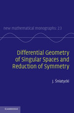 Differential Geometry of Singular Spaces and Reduction of Symmetry - J. Sniatycki