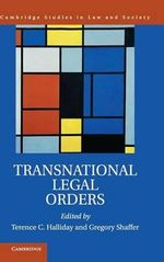 Transnational Legal Orders : Cambridge Studies in Law and Society
