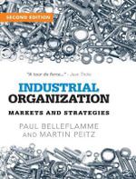 Industrial Organization : Markets and Strategies - Paul Belleflamme