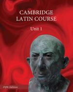 North American Cambridge Latin Course Unit 1 Student's Book : North American Cambridge Latin Course