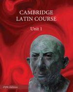 North American Cambridge Latin Course Unit 1 Student's Book : Unit 1