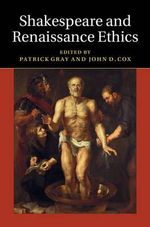 Shakespeare and Renaissance Ethics