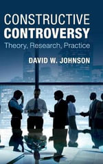 Constructive Controversy : Theory, Research, Practice - David W. Johnson