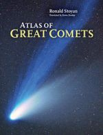 Atlas of Great Comets - Ronald Stoyan