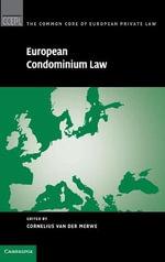 European Condominium Law : The Common Core of European Private Law