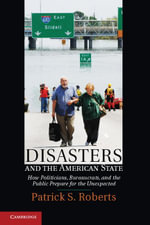 Disasters and the American State - Patrick S. Roberts