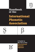 Handbook of the International Phonetic Association -  International Phonetic Association