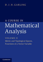 A Course in Mathematical Analysis - D. J. H. Garling