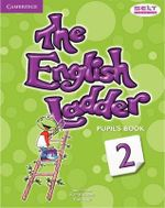 The English Ladder Level 2 Pupil's Book - Susan House
