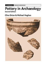Pottery in Archaeology - Clive Orton