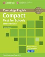 Compact First for Schools Teacher's Book - Barbara Thomas