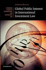 Global Public Interest in International Investment Law - Andreas Kulick