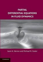 Partial Differential Equations in Fluid Dynamics - Isom H. Herron