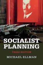 Socialist Planning - Michael Ellman