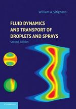 Fluid Dynamics and Transport of Droplets and Sprays - William A. Sirignano