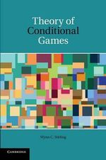 Theory of Conditional Games - Wynn C. Stirling