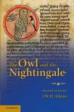 The Owl and the Nightingale : Edited With Introduction, Texts, Notes, Translation and Glossary