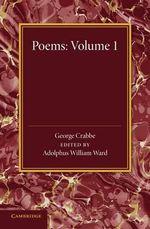 Poems : Volume 1 - George Crabbe