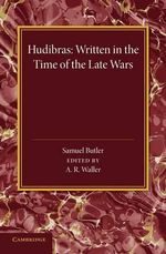 Hudibras : Written in the Time of the Late Wars - Samuel Butler