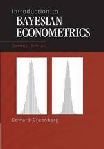 Introduction to Bayesian Econometrics - Edward Greenberg