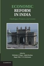 Economic Reform in India : Challenges, Prospects, and Lessons
