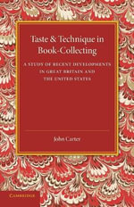 Taste and Technique in Book-Collecting - John Carter