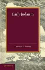 Early Judaism - Laurence E. Browne
