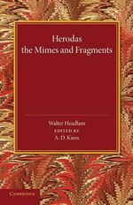 Herodas : The Mimes and Fragments