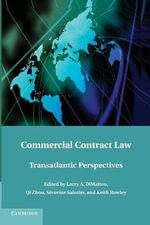 Commercial Contract Law : Transatlantic Perspectives
