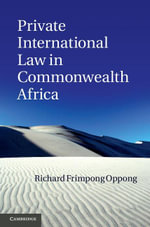 Private International Law in Commonwealth Africa - Richard Frimpong Oppong