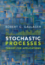 Stochastic Processes : Theory for Applications - Robert G. Gallager