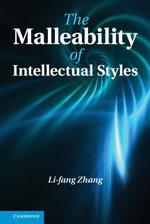 The Malleability of Intellectual Styles - Li-Fang Zhang