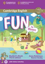 Fun for Movers Student's Book with Audio with Online Activities - Anne Robinson
