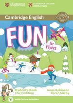 Fun for Flyers Student's Book with Audio with Online Activities - Anne Robinson