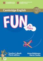 Fun for Flyers Teacher's Book with Audio - Anne Robinson