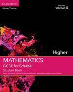GCSE Mathematics for Edexcel Higher Student Book : Higher - Karen Morrison