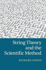 String Theory and the Scientific Method - Richard Dawid