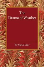 The Drama of Weather - N. Shaw