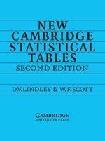 New Cambridge Statistical Tables - Dennis V. Lindley