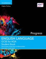 GCSE English Language for AQA Progress Student Book - Clare Constant
