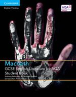 GCSE English Literature for AQA Macbeth Student Book - Anthony Partington
