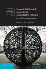 Domestic Politics and International Human Rights Tribunals - Courtney Hillebrecht