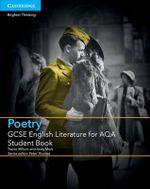GCSE English Literature for AQA Poetry Student Book - Trevor Millum