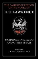 Mornings in Mexico and Other Essays - D. H. Lawrence