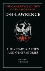 'The Vicar's Garden' and Other Stories - D. H. Lawrence