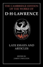 D. H. Lawrence : Late Essays and Articles - D. H. Lawrence