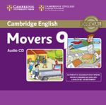 Cambridge English Young Learners 9 Movers Audio CD : Authentic Examination Papers from Cambridge English Language Assessment -  Cambridge Eng Lang Assessment